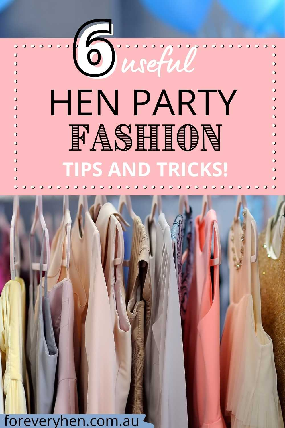 Hen Party Fashion Outfit Ideas