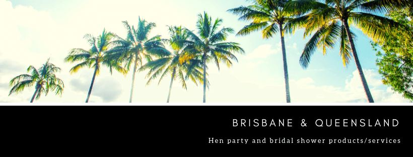 Hens night ideas Queensland