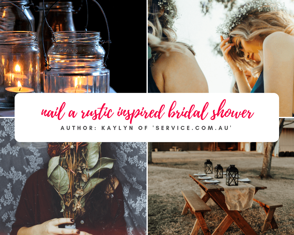How to nail a rustic bridal shower