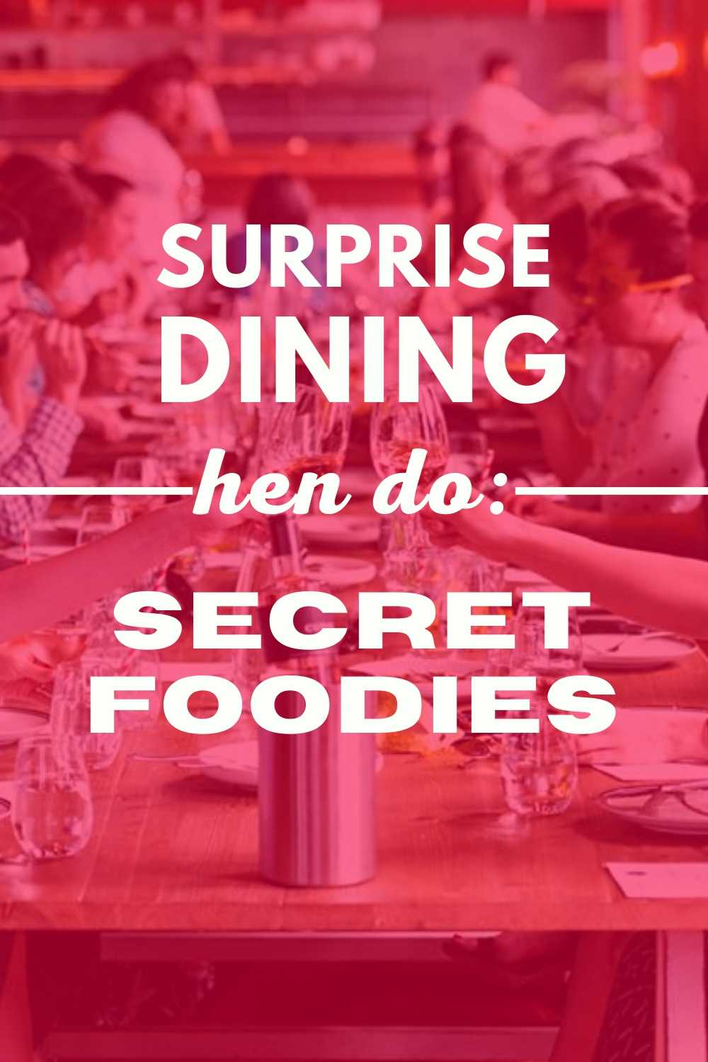 Secret Foodies Hens Night Experience