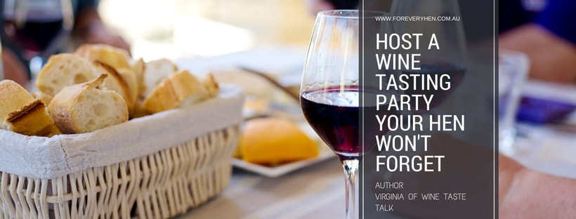 How to throw a wine tasting party your hen will never forget!