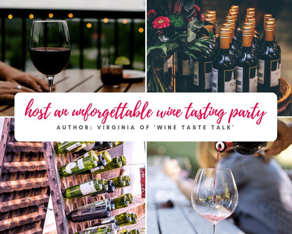 How to host an unforgettable wine tasting party